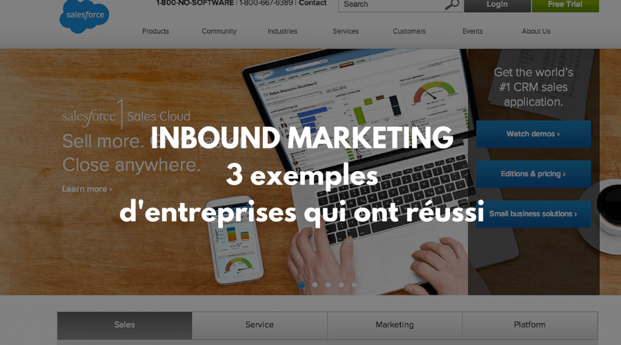 3 entreprises qui utilisent l'Inbound Marketing